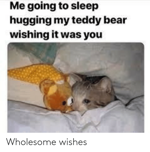 Wholesome: Wholesome wishes