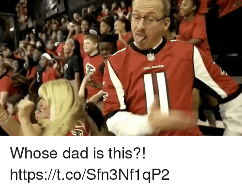 Dad, Nfl, and This: Whose dad is this?!  https://t.co/Sfn3Nf1qP2