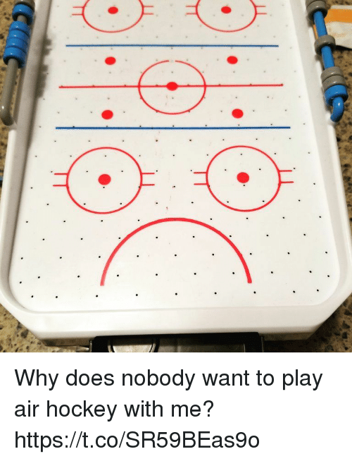 Hockey, Faces-In-Things, and Air: Why does nobody want to play air hockey with me? https://t.co/SR59BEas9o