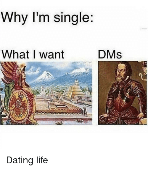 Dating, Life, and Single: Why I'm single  DMs  WhatI want Dating life
