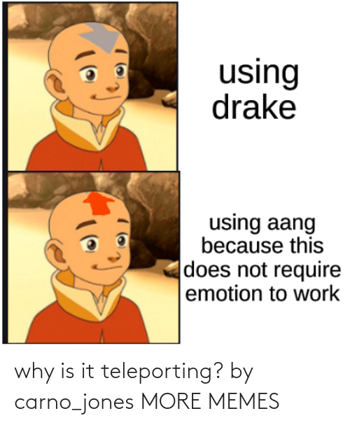 Is It: why is it teleporting? by carno_jones MORE MEMES
