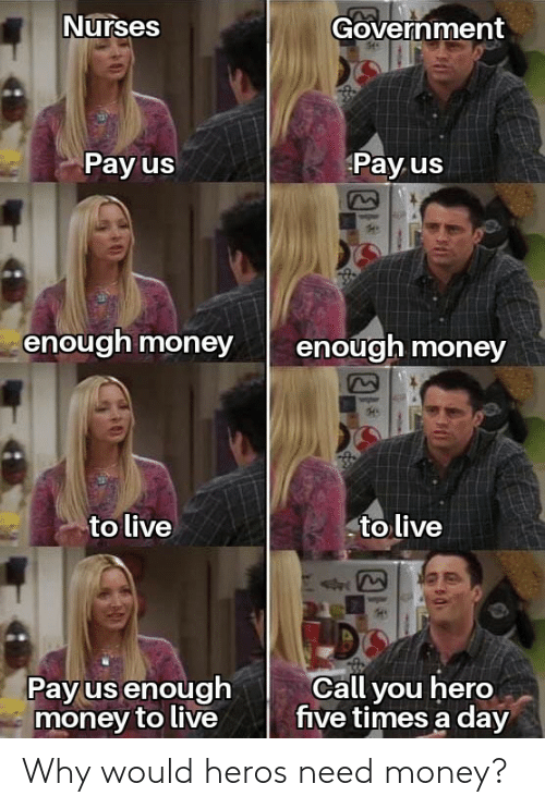 Money: Why would heros need money?