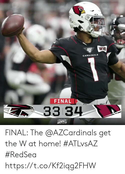 Cardinals: WIB  CARDINALS  FINAL  33 34 FINAL: The @AZCardinals  get the W at home!  #ATLvsAZ #RedSea https://t.co/Kf2iqg2FHW