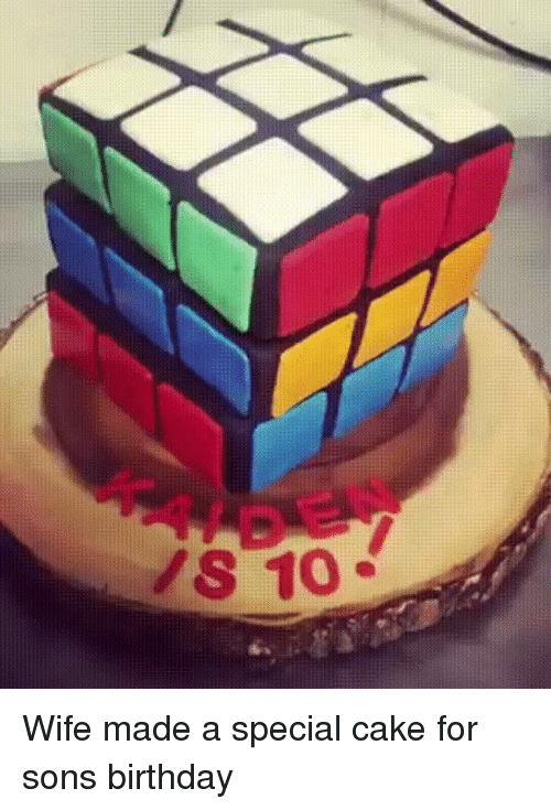 Birthday, Cake, and Wife: Wife made a special cake for sons birthday