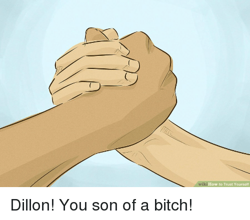 🅱️ 25+ Best Memes About Dillon You Son of a | Dillon You