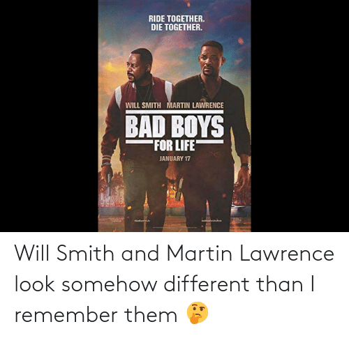 Lawrence: Will Smith and Martin Lawrence look somehow different than I remember them 🤔