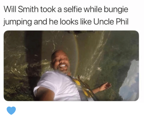 Dank, Selfie, and Will Smith: Will Smith took a selfie while bungie  jumping and he looks like Uncle Phil 💙