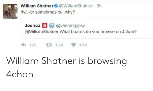 🅱️ 25+ Best Memes About William Shatner 4Chan Meme
