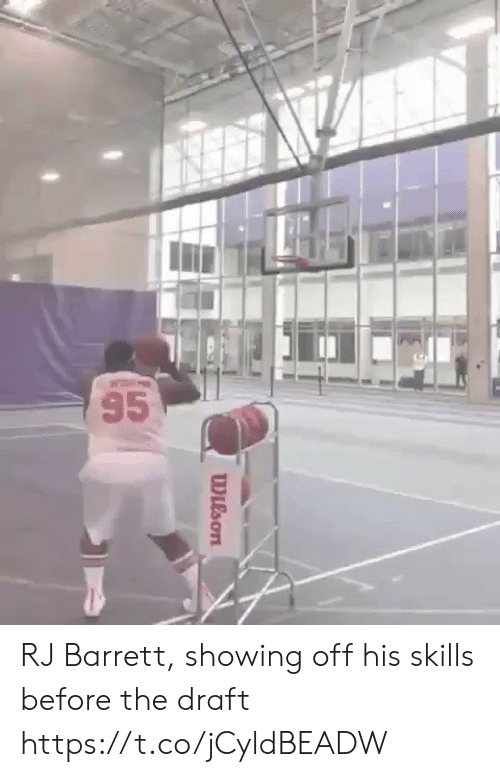 Sports, Draft, and  Showing Off: Wilson RJ Barrett, showing off his skills before the draft https://t.co/jCyldBEADW