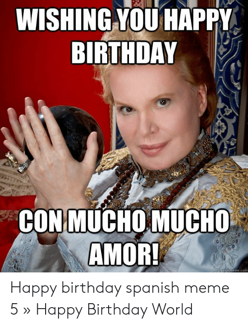25 Best Memes About Happy Birthday Spanish Happy Birthday