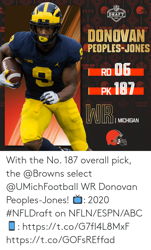 Browns: With the No. 187 overall pick, the @Browns select @UMichFootball WR Donovan Peoples-Jones!  📺: 2020 #NFLDraft on NFLN/ESPN/ABC 📱: https://t.co/G7fI4L8MxF https://t.co/GOFsREffad