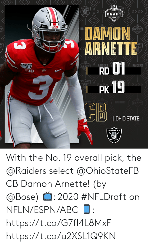 Abc, Espn, and Memes: With the No. 19 overall pick, the @Raiders select @OhioStateFB CB Damon Arnette! (by @Bose)  📺: 2020 #NFLDraft on NFLN/ESPN/ABC 📱: https://t.co/G7fI4L8MxF https://t.co/u2XSL1Q9KN