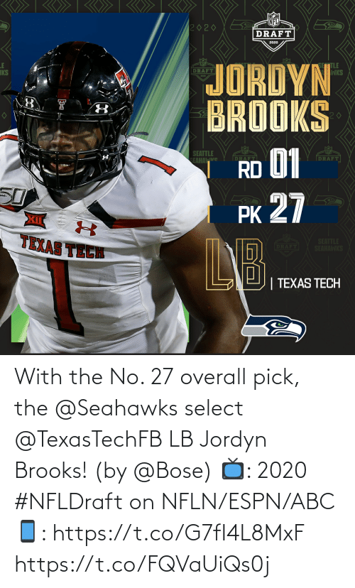 Select: With the No. 27 overall pick, the @Seahawks select @TexasTechFB LB Jordyn Brooks! (by @Bose)  📺: 2020 #NFLDraft on NFLN/ESPN/ABC 📱: https://t.co/G7fI4L8MxF https://t.co/FQVaUiQs0j