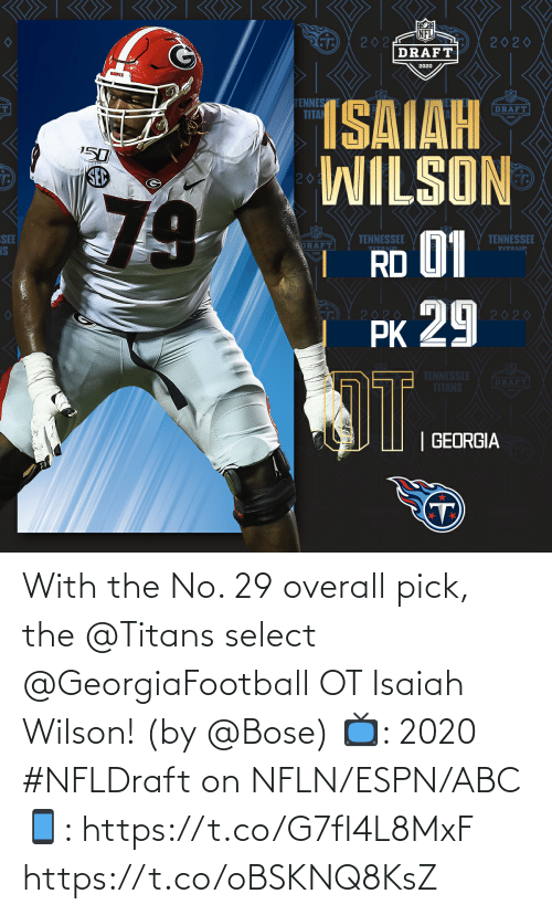 Wilson: With the No. 29 overall pick, the @Titans select @GeorgiaFootball OT Isaiah Wilson! (by @Bose)  📺: 2020 #NFLDraft on NFLN/ESPN/ABC 📱: https://t.co/G7fI4L8MxF https://t.co/oBSKNQ8KsZ