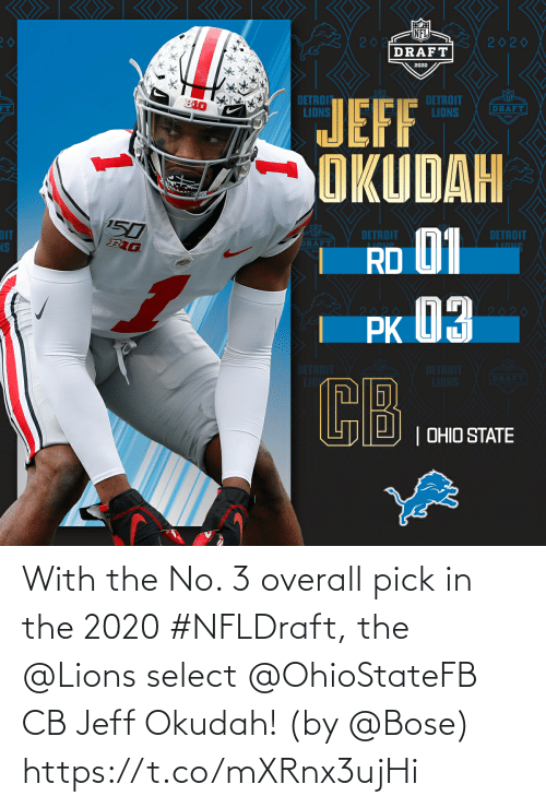 bose: With the No. 3 overall pick in the 2020 #NFLDraft, the @Lions select @OhioStateFB CB Jeff Okudah!  (by @Bose) https://t.co/mXRnx3ujHi