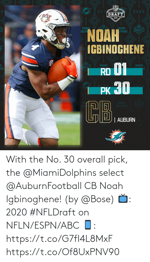 Select: With the No. 30 overall pick, the @MiamiDolphins select @AuburnFootball CB Noah Igbinoghene! (by @Bose)  📺: 2020 #NFLDraft on NFLN/ESPN/ABC 📱: https://t.co/G7fI4L8MxF https://t.co/Of8UxPNV90
