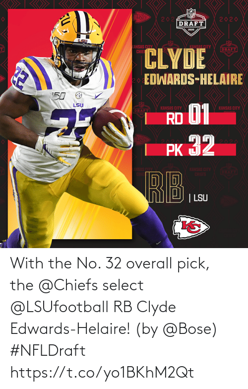 Select: With the No. 32 overall pick, the @Chiefs select @LSUfootball RB Clyde Edwards-Helaire! (by @Bose) #NFLDraft https://t.co/yo1BKhM2Qt