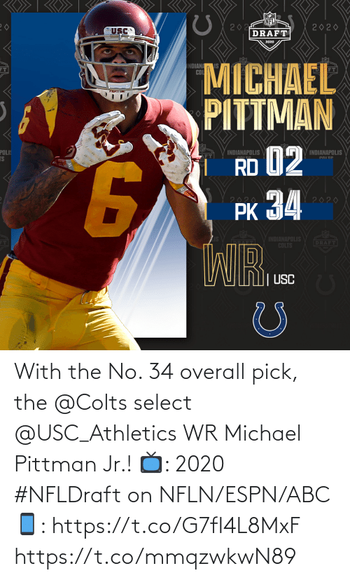 Michael: With the No. 34 overall pick, the @Colts select @USC_Athletics WR Michael Pittman Jr.!   📺: 2020 #NFLDraft on NFLN/ESPN/ABC 📱: https://t.co/G7fI4L8MxF https://t.co/mmqzwkwN89