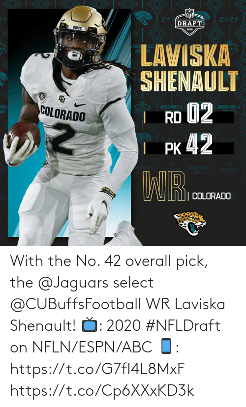 jaguars: With the No. 42 overall pick, the @Jaguars select @CUBuffsFootball WR Laviska Shenault!  📺: 2020 #NFLDraft on NFLN/ESPN/ABC 📱: https://t.co/G7fI4L8MxF https://t.co/Cp6XXxKD3k