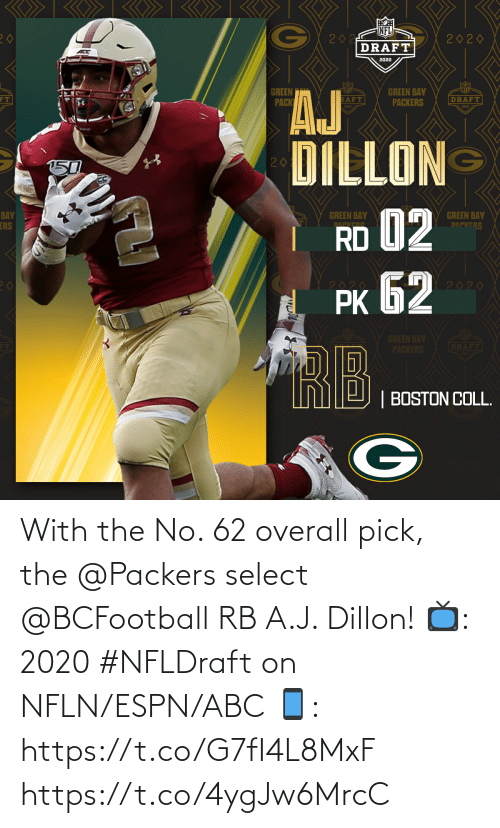 Select: With the No. 62 overall pick, the @Packers select @BCFootball RB A.J. Dillon!  📺: 2020 #NFLDraft on NFLN/ESPN/ABC 📱: https://t.co/G7fI4L8MxF https://t.co/4ygJw6MrcC