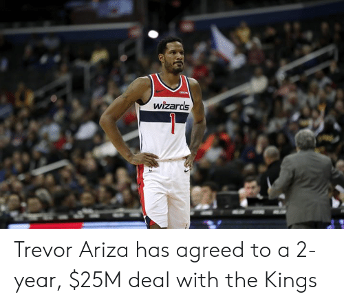 Wizards: wizards Trevor Ariza has agreed to a 2-year, $25M deal with the Kings
