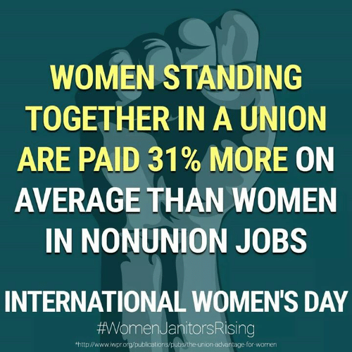 Memes, International Women's Day, and Http: WOMEN STANDING  TOGETHERIN A UNION  ARE PAID 31% MORE ON  AVERAGE THAN WOMEN  IN NONUNION JOBS  INTERNATIONAL WOMEN'S DAY  #AVVomenJanitorsRising  http://www.iwpr.org/publications/pubs/the-union-advantage-for-women