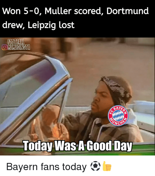 Mullered: Won 5-0, Muller scored, Dortmund  drew, Leipzig lost  FOOTBALL  OLMEMESINSTA  CNCH  Today Was A Good Day Bayern fans today ⚽👍