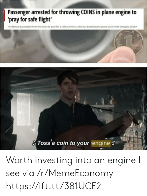 Into: Worth investing into an engine I see via /r/MemeEconomy https://ift.tt/381UCE2