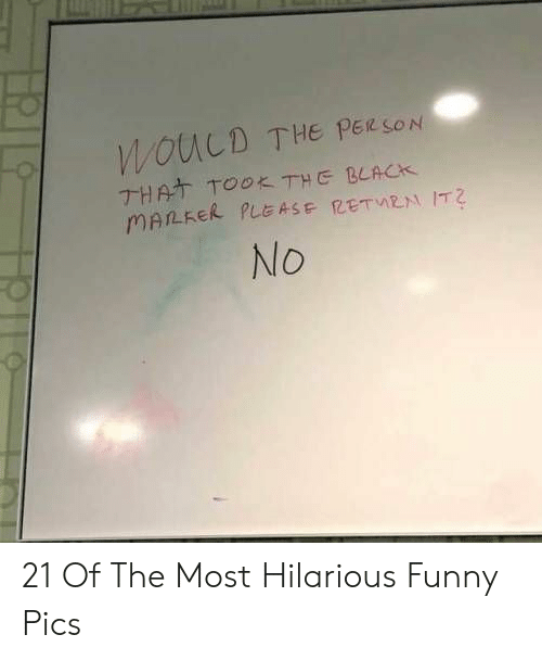Funny, Black, and Hilarious: WOUCD THE PER SON  THAT TOOK THE BLACK  MALKER PLE ASE RETMEN IT2  No 21 Of The Most Hilarious Funny Pics