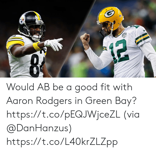 green bay: Would AB be a good fit with Aaron Rodgers in Green Bay? https://t.co/pEQJWjceZL (via @DanHanzus) https://t.co/L40krZLZpp