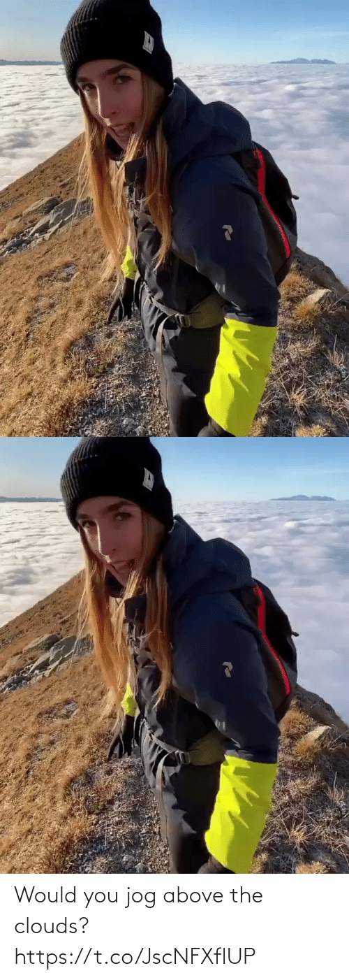 Above: Would you jog above the clouds? https://t.co/JscNFXflUP