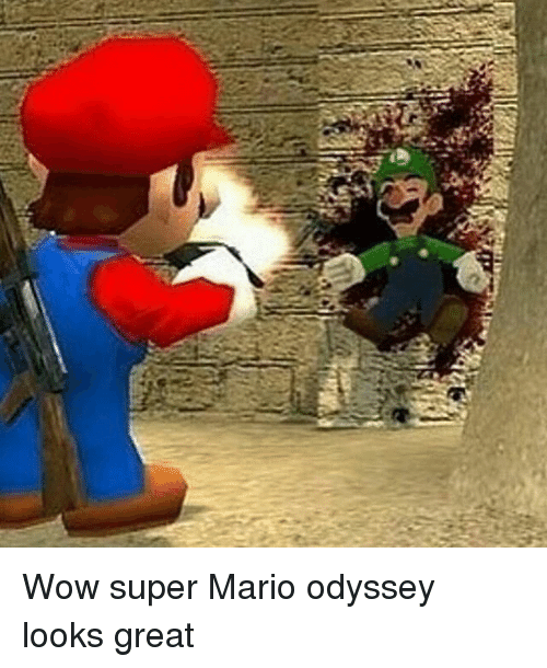 Wow Super Mario Odyssey Looks Great Meme On Ballmemes Com