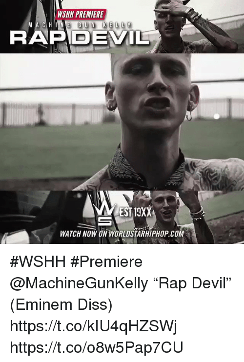 "Diss, Eminem, and Worldstarhiphop: WSHH PREMIERE  MAC) HINE GUN KELLY  RAPDEV  EST 19XX  WATCH NOW ON WORLDSTARHIPHOP.COM #WSHH #Premiere @MachineGunKelly ""Rap Devil"" (Eminem Diss) https://t.co/kIU4qHZSWj https://t.co/o8w5Pap7CU"