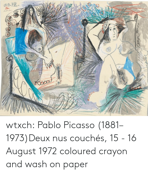 Couch: wtxch:  Pablo Picasso (1881–1973)Deux nus couchés, 15 - 16 August 1972    coloured crayon and wash on paper
