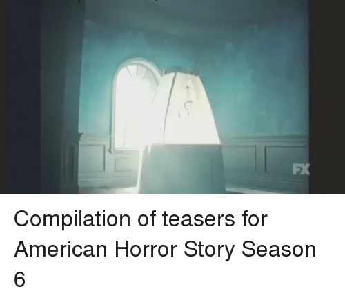 Americanness: X4 Compilation of teasers for American Horror Story Season 6