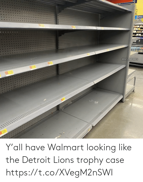 Walmart: Y'all have Walmart looking like the Detroit Lions trophy case https://t.co/XVegM2nSWI