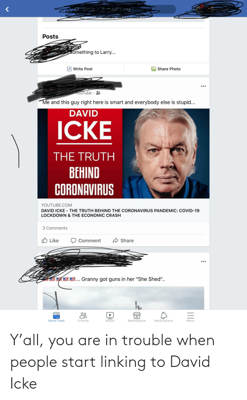 linking: Y'all, you are in trouble when people start linking to David Icke