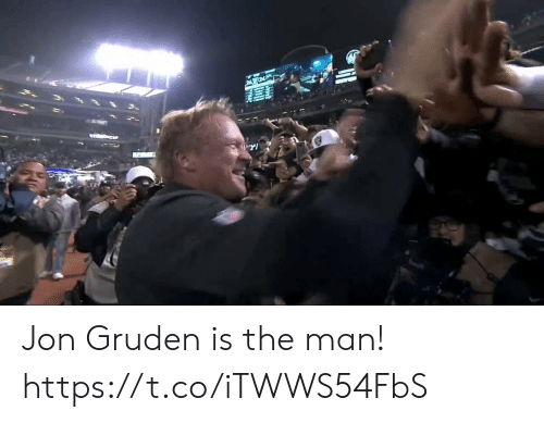 Jon Gruden, Man, and The Man: Y Jon Gruden is the man! https://t.co/iTWWS54FbS