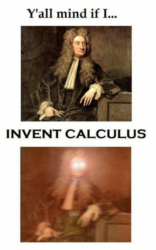 Yall Mind If I: Y'all mind if I...  INVENT CALCULUS