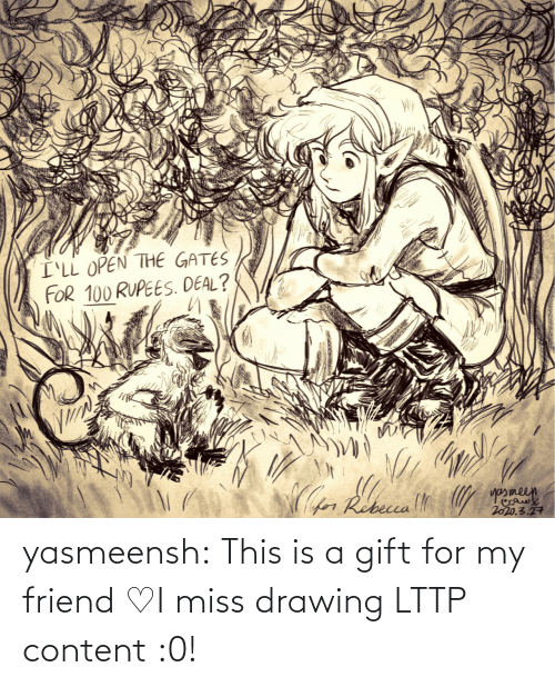 Content: yasmeensh:  This is a gift for my friend♡I miss drawing LTTP content :0!