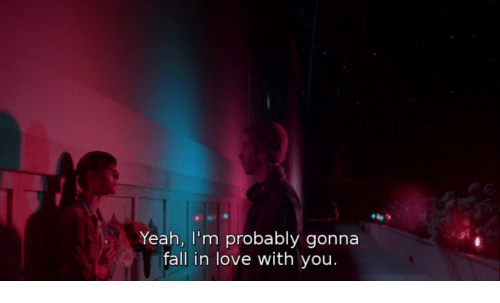 Fall, Love, and Yeah: Yeah, I'm probably gonna  fall in love with you