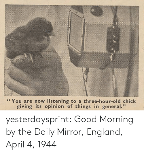 Mirror: yesterdaysprint: Good Morning by the Daily Mirror, England, April 4, 1944