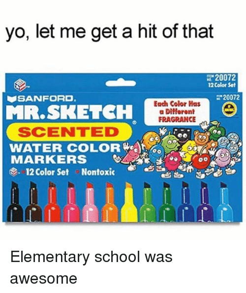 Awesomness: yo, let me get a hit of that  12 Color Set  20072  SANFORD  Each Color Has  MR. SKETCH  FRAGRANCE  SCENTED  MARKERS  se. 12 Color set Nontoxic Elementary school was awesome