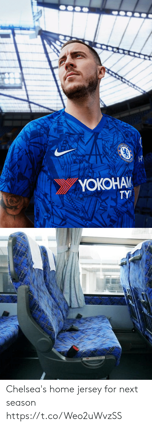 Next Season: YOKOHAM  TY Chelsea's home jersey for next season https://t.co/Weo2uWvzSS