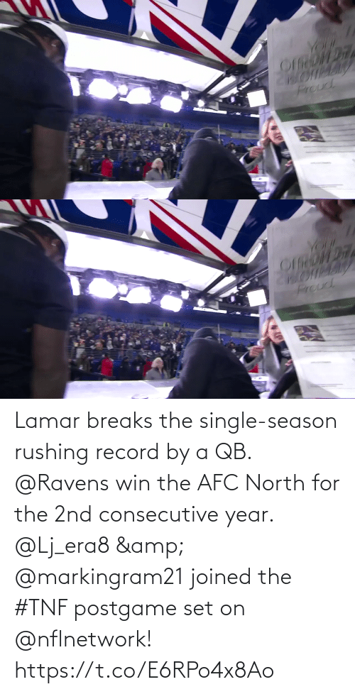 afc: YOr  Proud   YOUK  Prouc Lamar breaks the single-season rushing record by a QB. @Ravens win the AFC North for the 2nd consecutive year.  @Lj_era8 & @markingram21 joined the #TNF postgame set on @nflnetwork! https://t.co/E6RPo4x8Ao