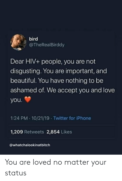You Are: You are loved no matter your status