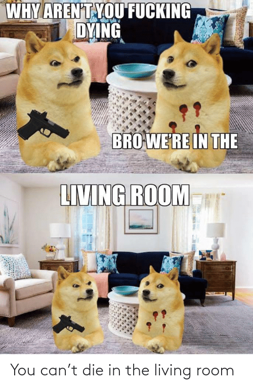 Living: You can't die in the living room