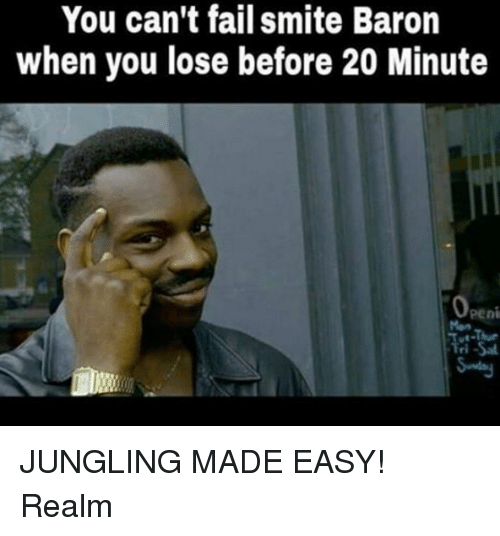Smite: You can't fail smite Baron  when you lose before 20 Minute  Openi JUNGLING MADE EASY! Realm