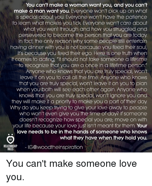 You can t make a man love you