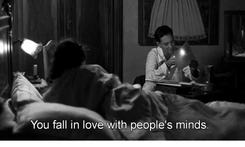 fall in love: You fall in love with people's minds.